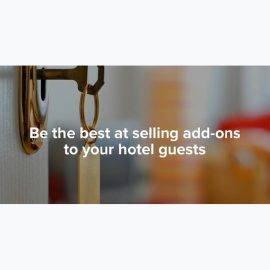 Be the best at selling add-ons to your hotel's guests